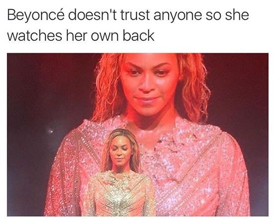 That's how a Queen Bey, stays the queen.