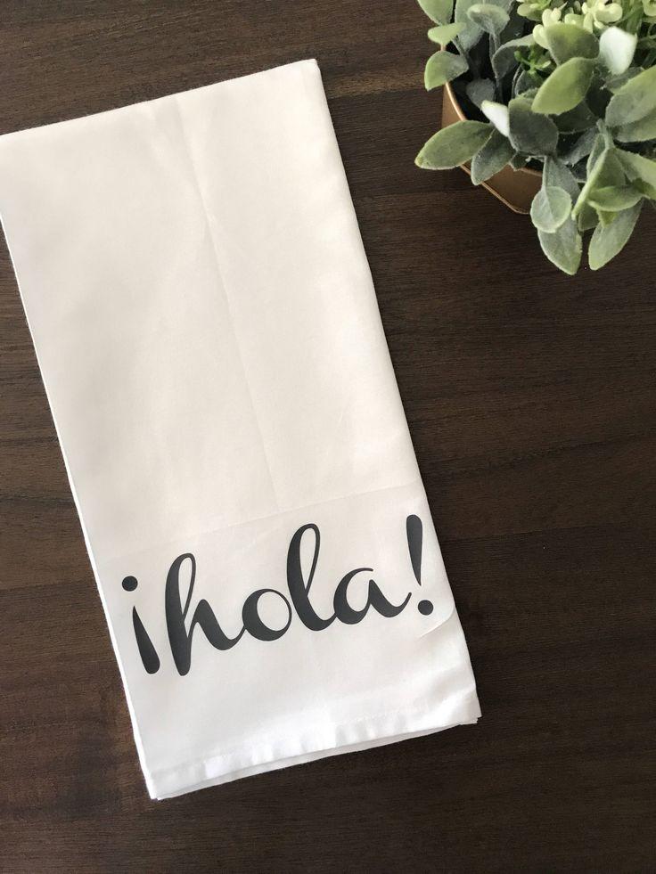Tea Towel- Hola Spanish Hello Hi Kitchen Decor Home Farmhouse Inspired Home Dining Gift