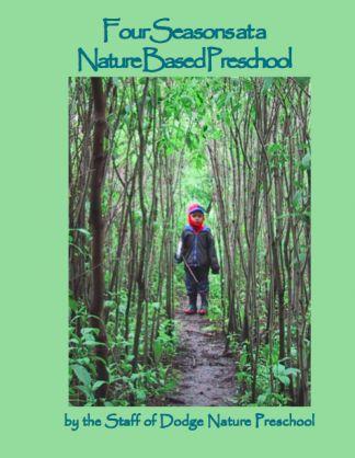 Four Seasons at a Nature Based Preschool | Natural Start