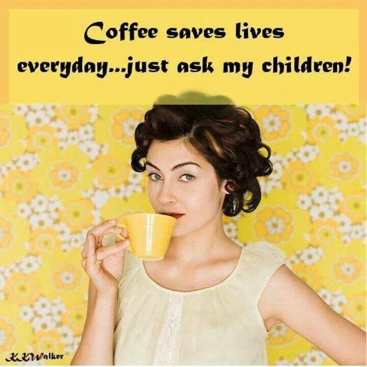 :))))Cuppa Joe, Coffe Humor, Coffe Saving, Cups Of Coffe, Saving Living, Coffe Quotes, Cuppa Coffe, Living Everyday, Coffe Coffe
