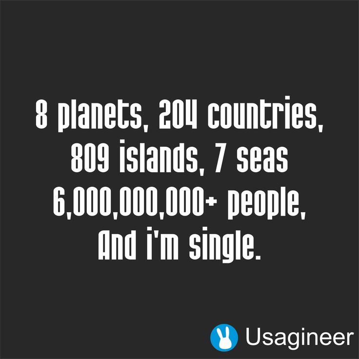 8 Planets, 204 Countries, 809 Islands, 7 Seas 6,000,000,000+ People, And I'm Single Quote Decal Sticker