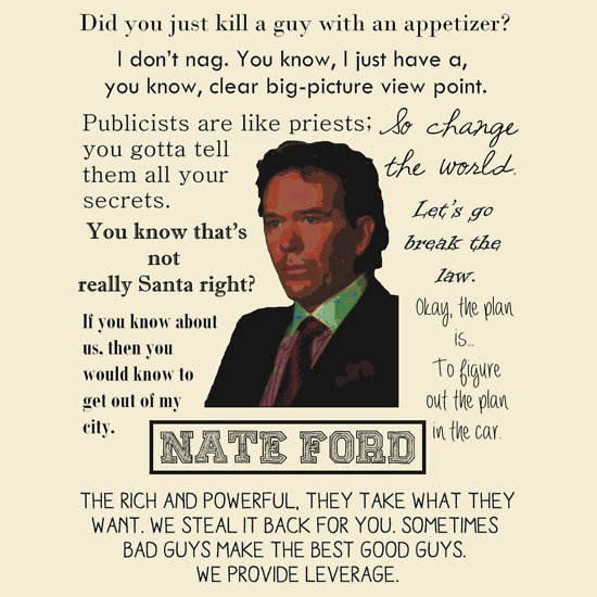 Leverage - Nate. This is still a fav. I watch re-runs all the time.