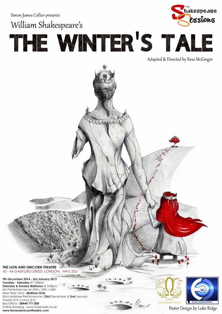The Winter's Tale, adapted and directed by Ross McGregor and produced by Simon James Collier, Lion & Unicorn Theatre, London 2014