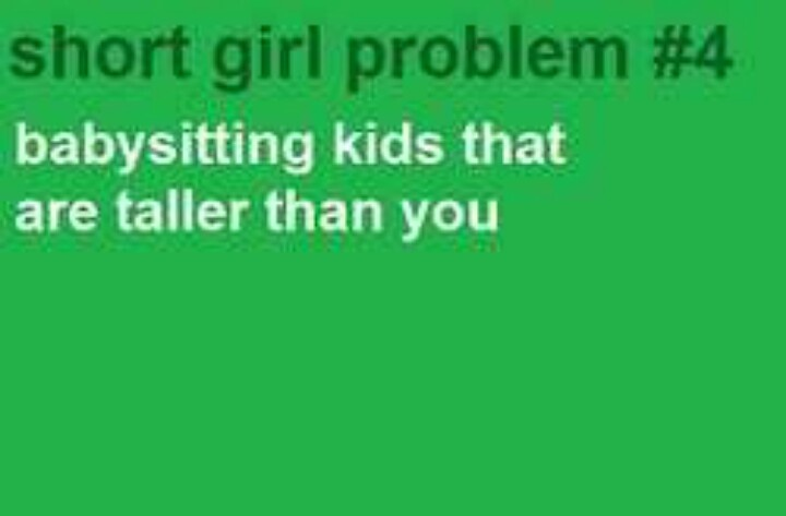 Short girl problem | True that!!! Relatable post ...