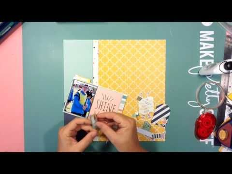 Scrapbook Prcess #8 Shine Today, Everyday