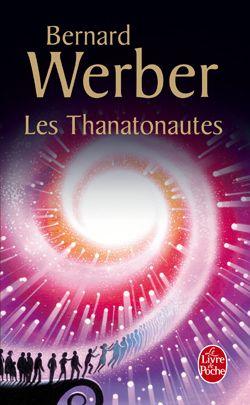 Les Thanatonautes - Bernard Werber http://www.parisladouce.com/2012/12/lundi-librairie-les-thanatonautes-de.html