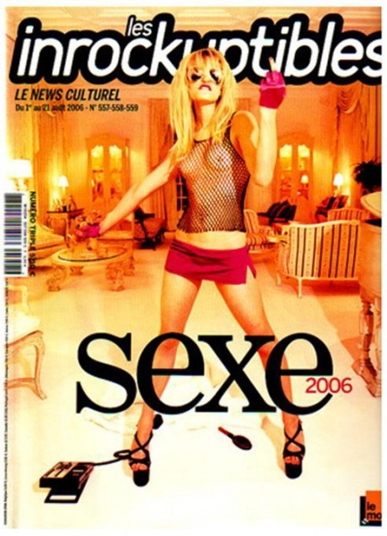les Inrockuptibles Sexe 2006  N° 557/58/59 - Parution : 1er août 2006