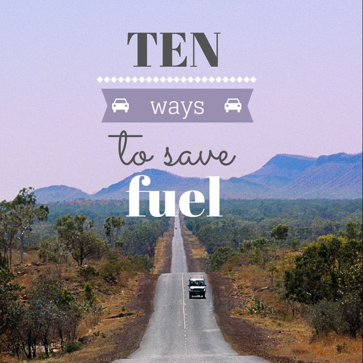 10 ways to save fuel (and, like, the planet, yeah)