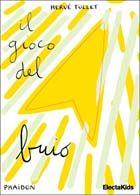 Il gioco del buio - Hervé Tullet - Libro - Electa Kids - Electa Mondadori