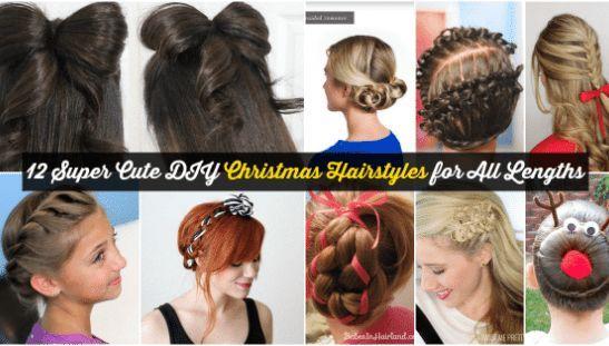 12 superbes coiffures de Noël de bricolage pour toutes les longueurs - #christmas #hairstyles #lengths #super - #nouveau