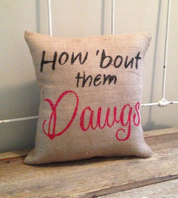 Burlap Pillow  'How Bout them Dawgs'  UGA football by TwoPeachesDesign, $29.00 #UGA