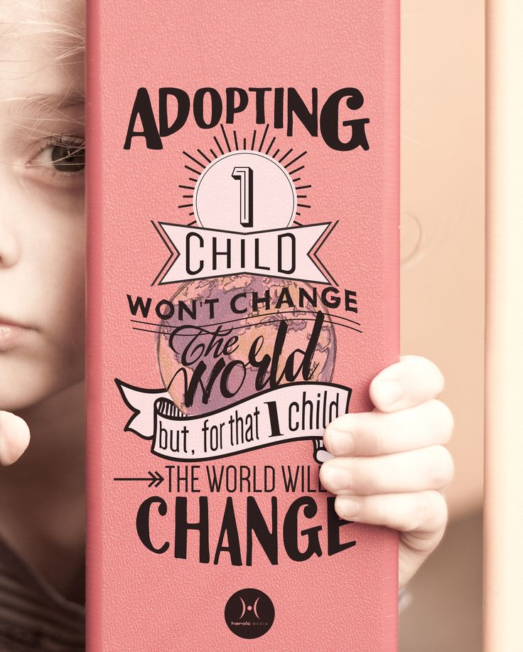 Be the change in a child's world. #adoptionisanoption