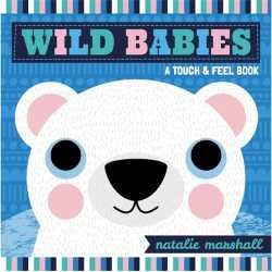 Wild Babies: A Touch And Feel Book