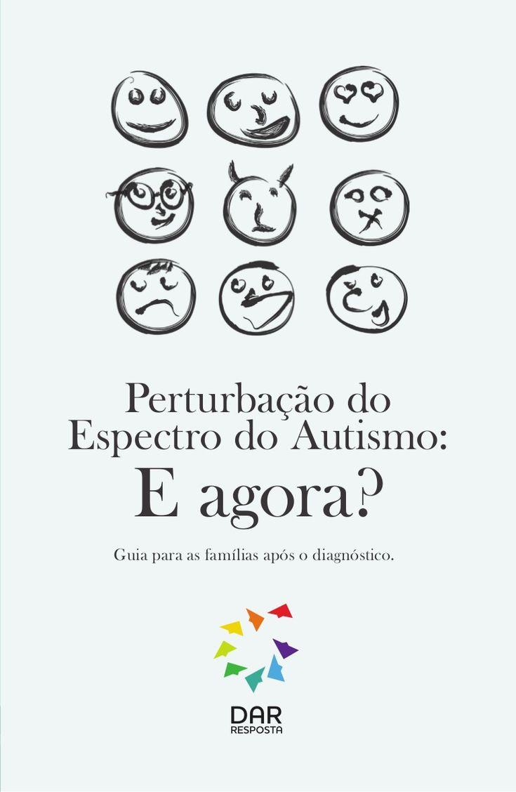 Perturbação do Espectro do Autismo: E agora? Guia para famílias após o diagnóstico