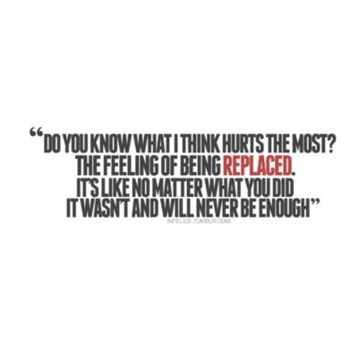 being replaced quotes | ve had so many thoughts in my head lately that I just haven't been ...