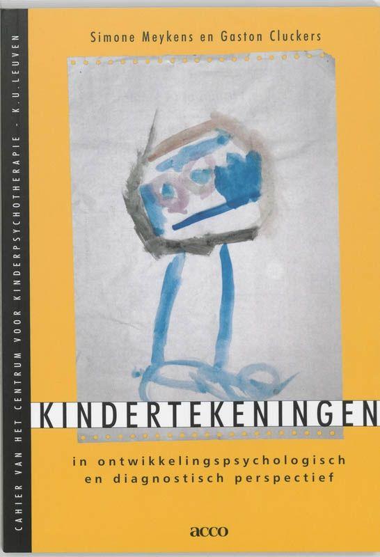 Simone Meykens & Gaston Cluckers. Kindertekeningen in ontwikkelingspsychologisch en diagnostisch perspectief. Plaats: 416.3 MEYK.