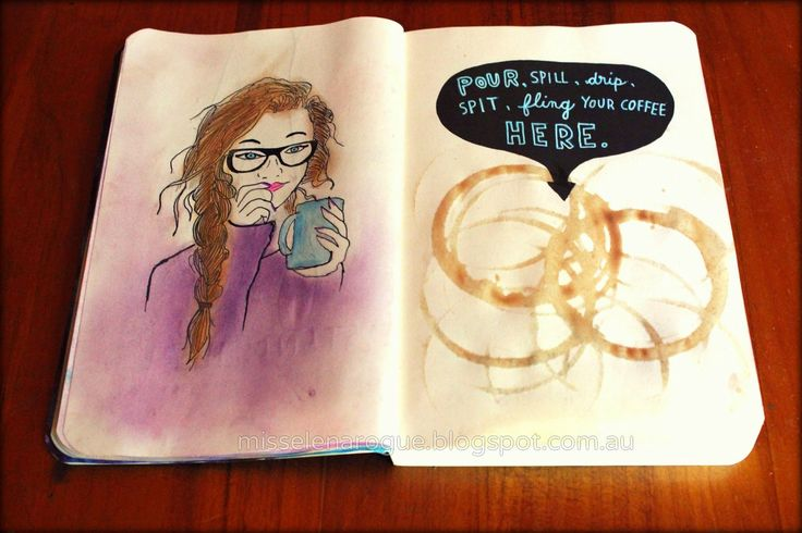 Wreck this journal, Pour spill,drip or fling your coffee here. Ideas