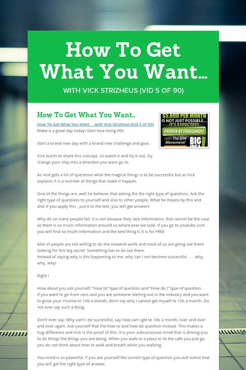 How To Get What You Want…