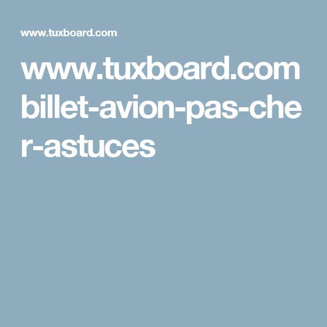 www.tuxboard.com billet-avion-pas-cher-astuces