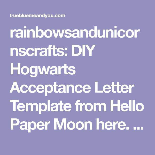 The 25 best hogwarts acceptance letter template ideas on rainbowsandunicornscrafts diy hogwarts acceptance letter template from hello paper moon here this post contains links to harry potter like fonts spiritdancerdesigns Gallery