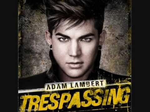 Adam Lambert - Runnin'. Also one of my all-time fave songs.