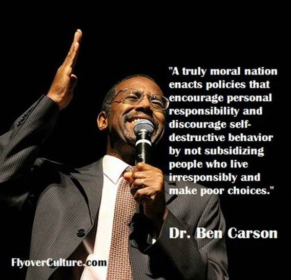 Carson Quotes: A Truly Moral Nation Enacts Policies That Encourages