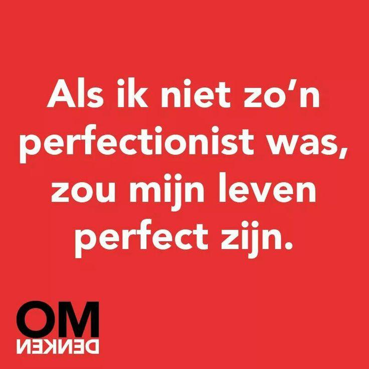 Omdenken ~ Perfect