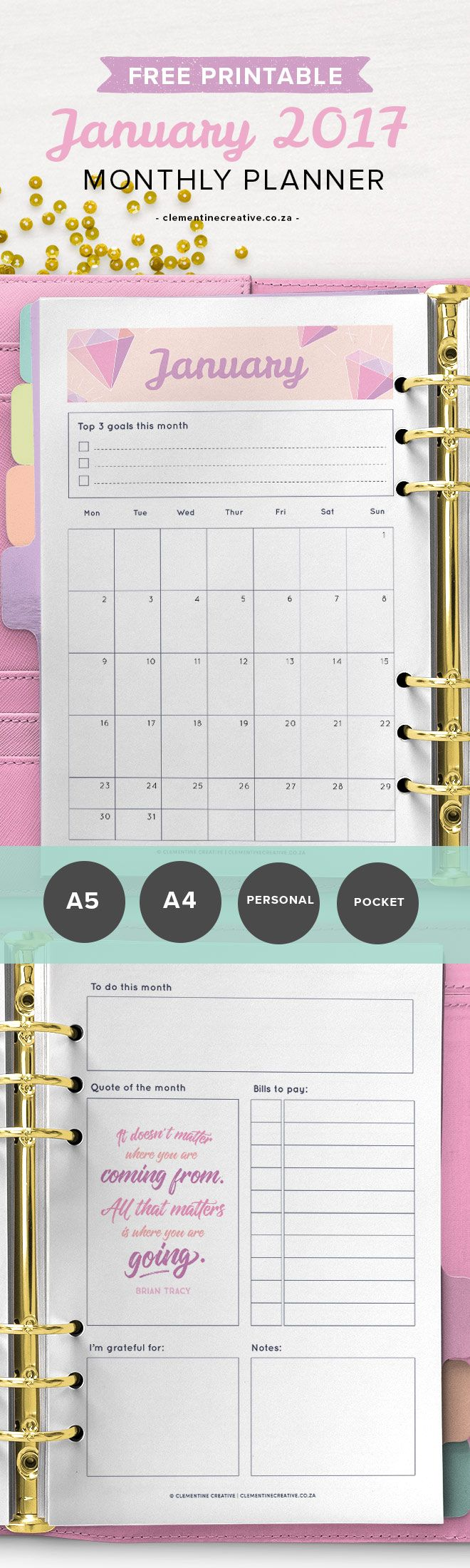 Get a new printable monthly planner template every month! It comes in A4, A5, Personal and Pocket sizes. Perfect for your binder. Download January 2017's monthly planner here.