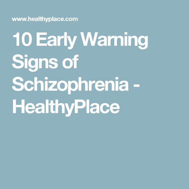 the early signs and symptoms of schizophrenia Early psychosis: signs and symptoms early warning signs  the signs of early psychosis and schizophrenia can be different for everyone.