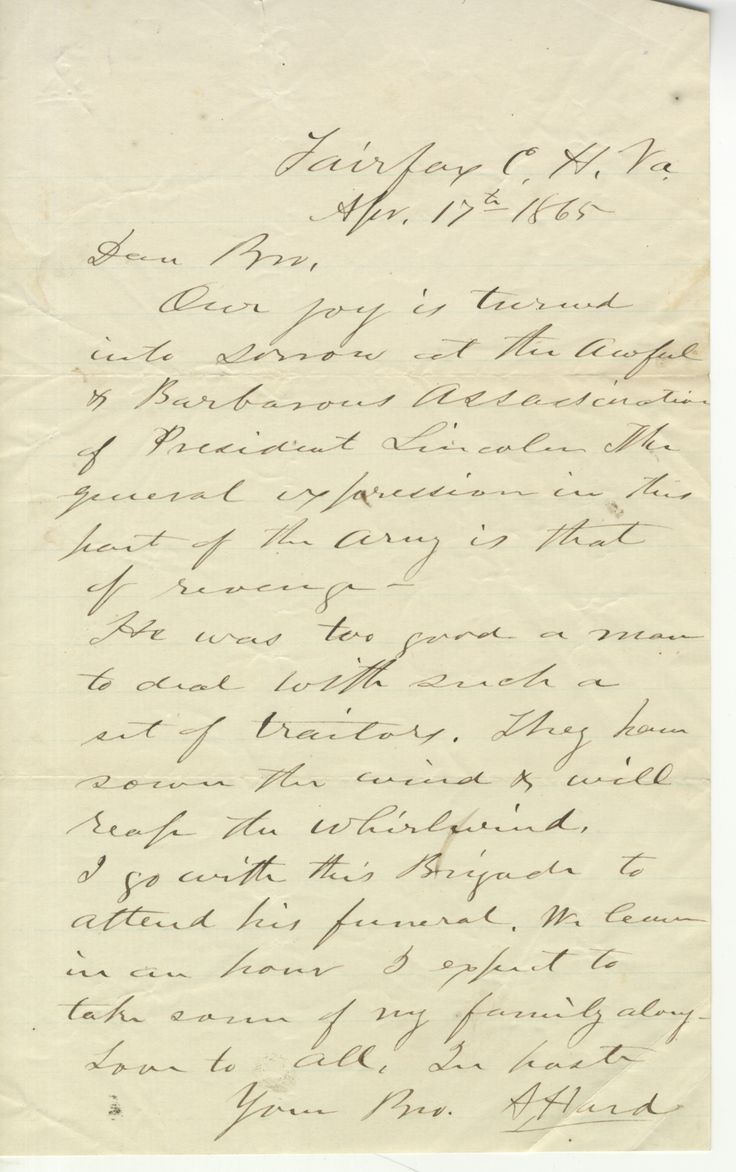 letter from dr abner hard a doctor in the illinois cavalry to ann describing his reaction to the lincoln assassination april
