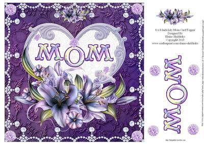 8 x 8 Inch Lily Mom Heart for Mothers Day or Birthday Card on Craftsuprint designed by Elaine Sheldrake - Beautiful Lilies, the perfect topper for both Mother's Day and Birthday cards. This topper is also available for Mum, Nan, Sister etc. - Now available for download!