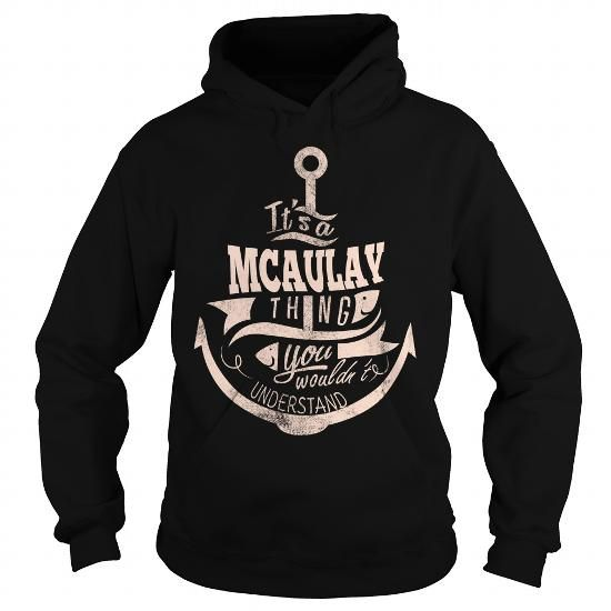 MCAULAY #name #tshirts #MCAULAY #gift #ideas #Popular #Everything #Videos #Shop #Animals #pets #Architecture #Art #Cars #motorcycles #Celebrities #DIY #crafts #Design #Education #Entertainment #Food #drink #Gardening #Geek #Hair #beauty #Health #fitness #History #Holidays #events #Home decor #Humor #Illustrations #posters #Kids #parenting #Men #Outdoors #Photography #Products #Quotes #Science #nature #Sports #Tattoos #Technology #Travel #Weddings #Women