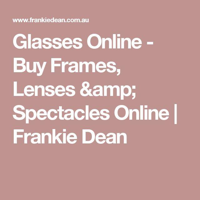 Glasses Online - Buy Frames, Lenses & Spectacles Online | Frankie Dean