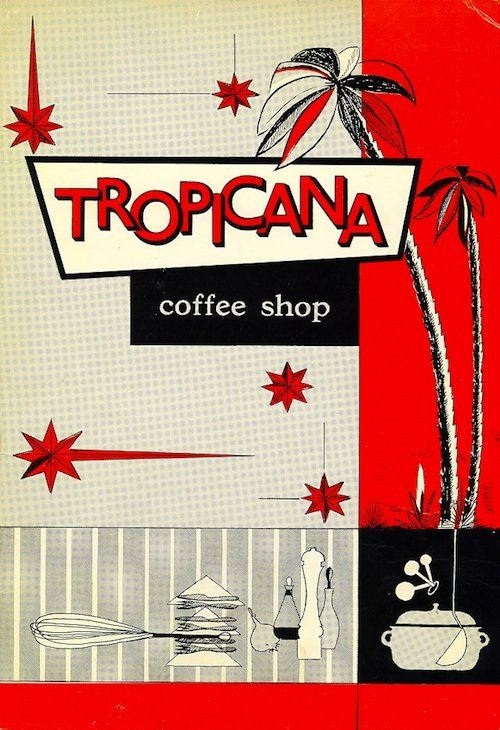 Tropicana - Beautiful mid-century Menus from classic L.A. restaurants