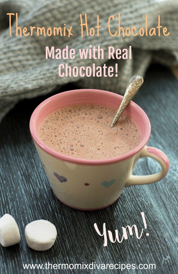 Thermomix Hot Chocolate Made With Real Chocolate Rezept Mit Bildern Thermomix Rezepte Gesunde Rezepte Thermomix Thermomix