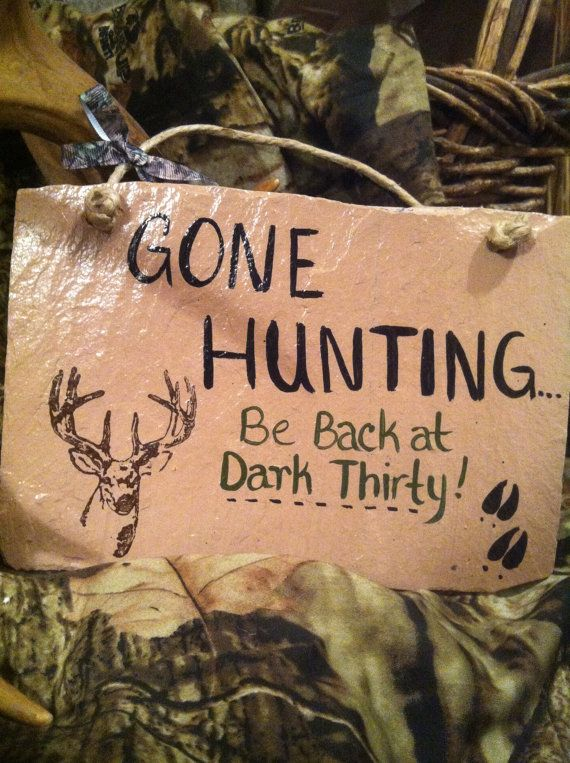 Home Decor Hunting Sign Deer Sign Country Sign Gone Hunting Sign