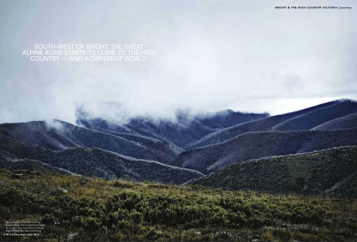 Breathtakingly beautiful Victoria High Country in Australia [Source: Country Style AU, Jul 2012]