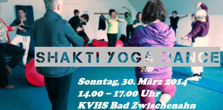 Yoga Tanz Projekt Oldenburg: Shakti Yoga Dance am 30.03. in Zwischenahn
