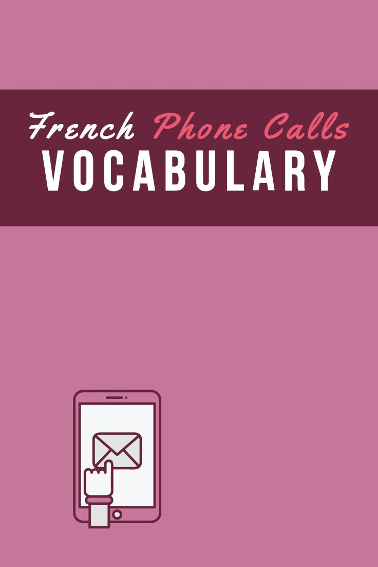 53 best talk in french blog posts images on pinterest french 100 french phone vocabulary and phrases to handle calls like a pro rubansaba
