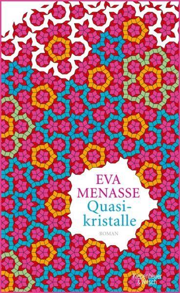 Menasse, Eva: Quasikristalle, 2013 (830 Men)
