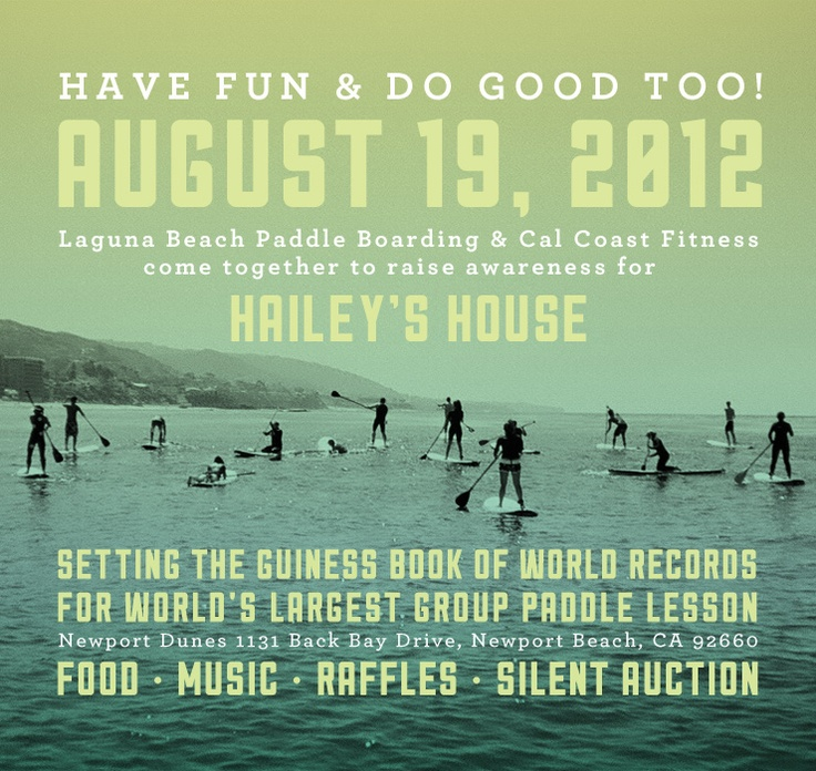 Paddle Party 2012 Newport Dunes to Benefit Hailey's House