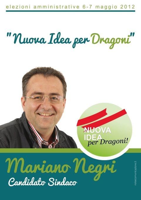 """Campagna elettorale """"Nuova idea per Dragoni""""."""