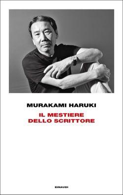 Murakami Haruki, Il mestiere dello scrittore, Frontiere - DISPONIBILE ANCHE IN EBOOK