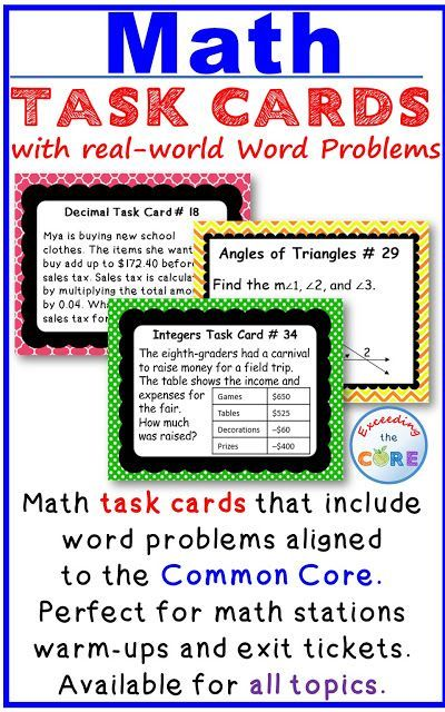 MATH Task Cards with Real-World Word Problems aligned tot the Common Core.  Perfect for math stations, warm ups and exit tickets.  5th grade math, 6th  grade math, 7th grade math 8th grade math.  Topics include: Number System, Equations and Inequalities, Geometry, Statistics and Probability, Ratios and Proportional Reasoning, Numbers and Operations, Fractions and Decimals, Functions and much more!