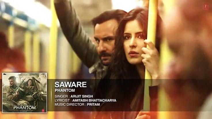 Saware | Phantom Movie Song ~ VidzToday