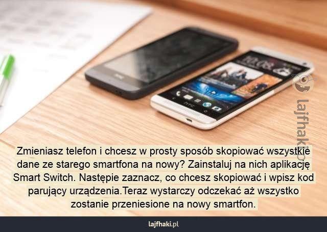 Jak przenieść dane ze starego telefonu na nowy? - Zmieniasz telefon i chcesz w prosty sposób skopiować wszystkie dane ze starego smartfona na nowy? Zainstaluj na nich aplikację Smart Switch. Następie zaznacz, co chcesz skopiować i wpisz kod parujący urządzenia.Teraz wystarczy odczekać aż wszystko zostanie przeniesione na nowy smartfon.