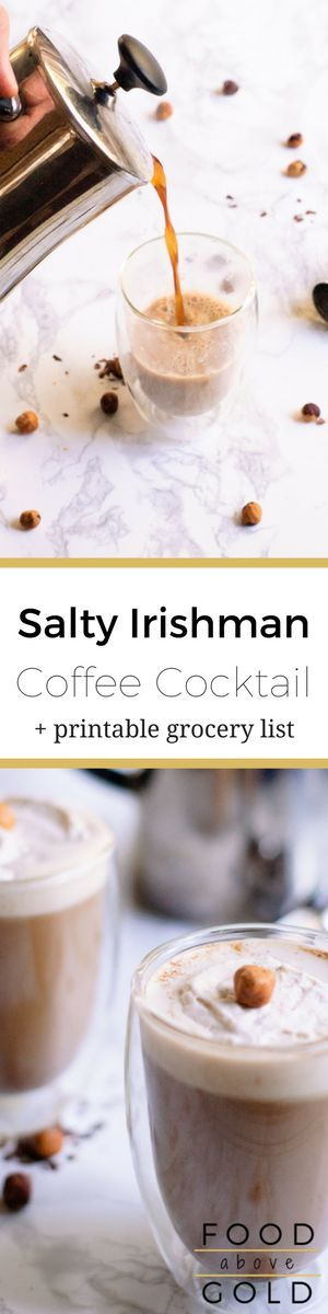 The Salty Irishman Coffee Cocktail is made with strong coffee, salted caramel, & hazelnut, then topped with vanilla whipped cream! via @foodabovegold