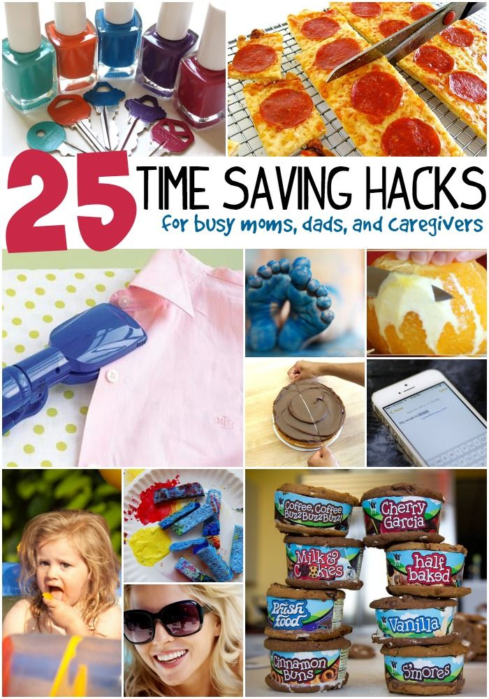 These 25 time saving hacks will help even the busiest moms, dads and caregivers rest a little easier.