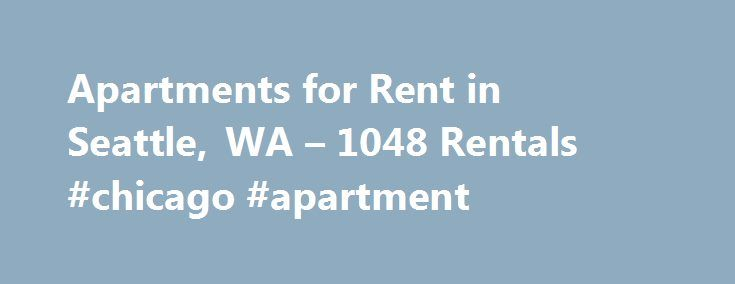 Apartments for Rent in Seattle, WA – 1048 Rentals #chicago #apartment http://apartments.remmont.com/apartments-for-rent-in-seattle-wa-1048-rentals-chicago-apartment/  #seattle apartments for rent # Apartments for Rent in Seattle, WA About Seattle Thinking of moving to Seattle? Here's what you need to know. Home to the original Starbucks, Seattle is crawling with coffee shops perfect for rainy days. Its nickname Rain City was earned due to Seattle's Oceanic climate: rainy winters but…