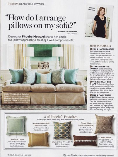 How do I arrange pillows on my sofa?  Mrs. Howard Personal Shopper in Southern Living Magazine May 2012